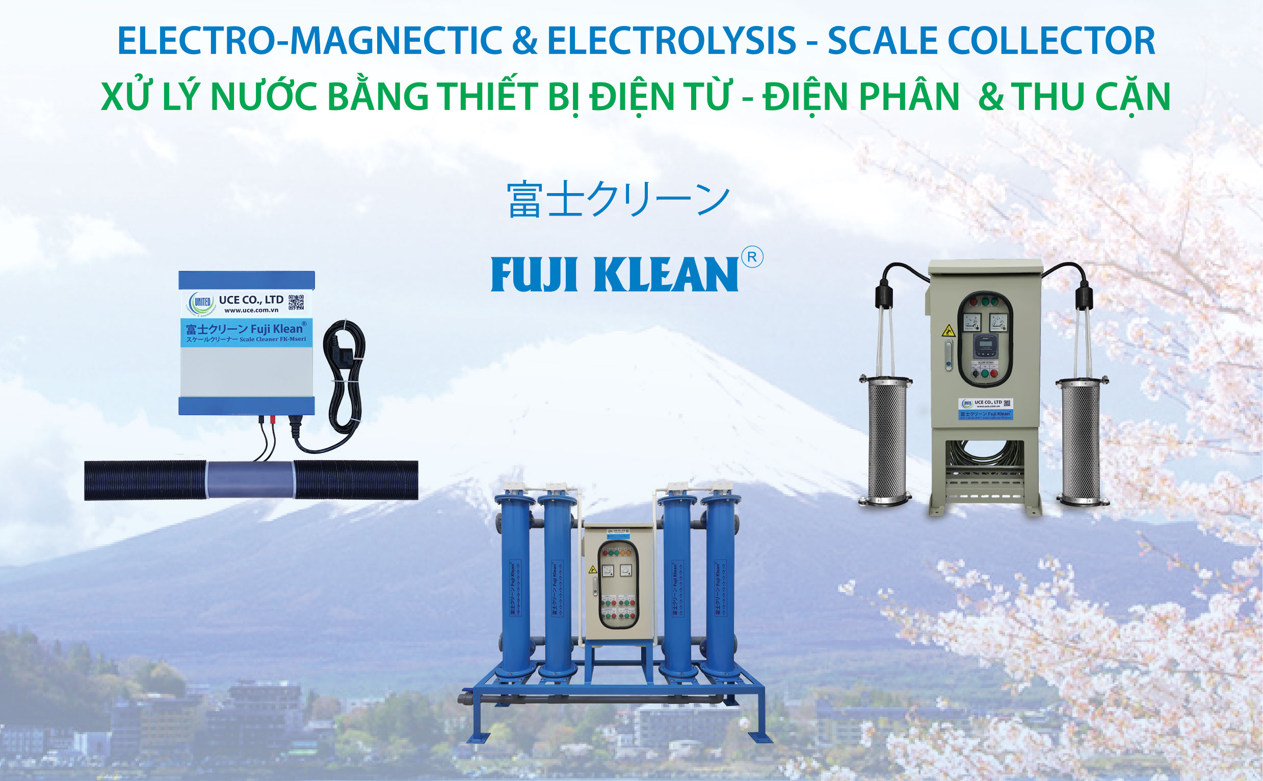 Fuji Klean - Thiết bị xử lý cáu cặn chất lượng cao